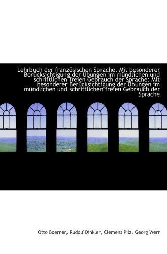 9781113022363: Lehrbuch der französischen Sprache. Mit besonderer Berücksichtigung der Übungen im mündlichen und sc
