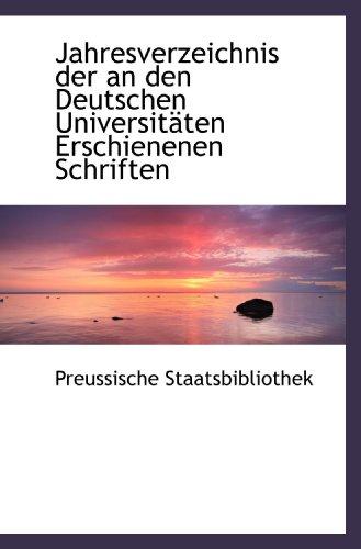 9781113030320: Jahresverzeichnis der an den Deutschen Universitäten Erschienenen Schriften