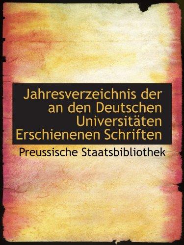 9781113030337: Jahresverzeichnis der an den Deutschen Universitäten Erschienenen Schriften