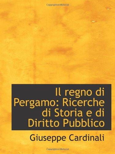 9781113031433: Il regno di Pergamo: Ricerche di Storia e di Diritto Pubblico