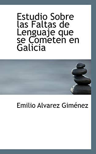 Estudio Sobre Las Faltas de Lenguaje Que: Emilio Alvarez Gimnez
