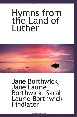 9781113041586: Hymns from the Land of Luther