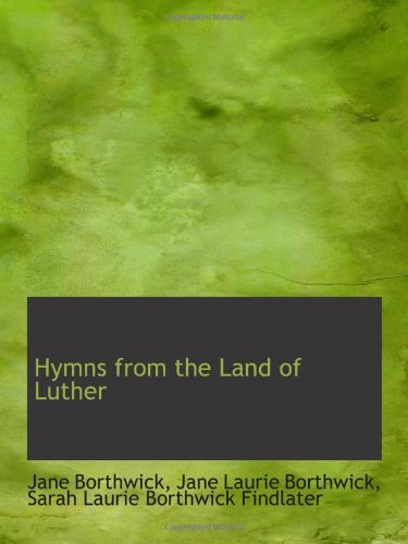9781113041616: Hymns from the Land of Luther