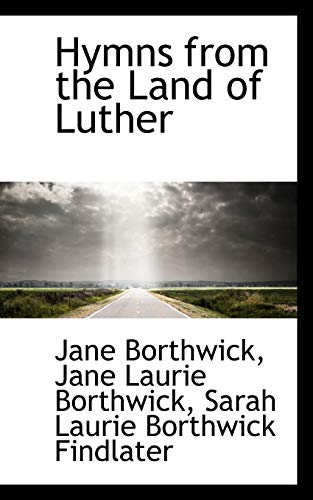 9781113041630: Hymns from the Land of Luther