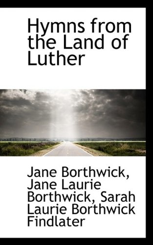 9781113041647: Hymns from the Land of Luther