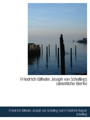 9781113043610: Friedrich Wilhelm Joseph von Schellings sämmtliche Werke