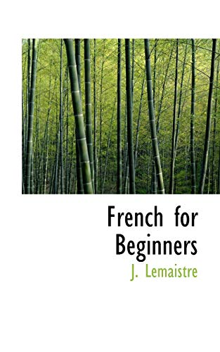 French for Beginners: Lemaistre, J.