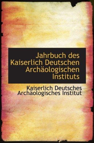 9781113048134: Jahrbuch des Kaiserlich Deutschen Archäologischen Instituts