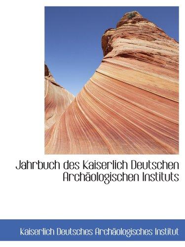 9781113048141: Jahrbuch des Kaiserlich Deutschen Archäologischen Instituts