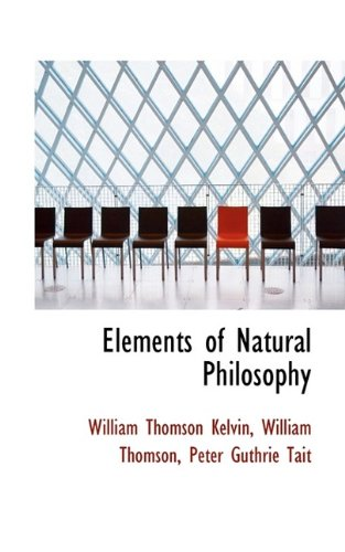 9781113049032: Elements of Natural Philosophy