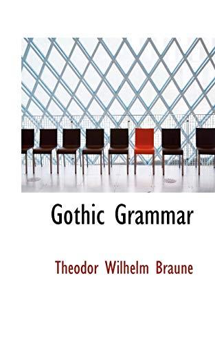 9781113049902: Gothic Grammar