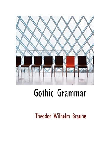 9781113049919: Gothic Grammar
