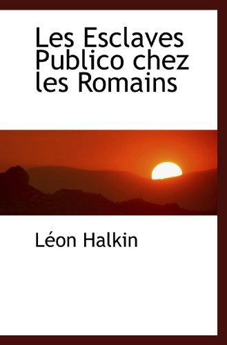 9781113050632: Les Esclaves Publico chez les Romains
