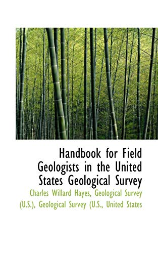 9781113055941: Handbook for Field Geologists in the United States Geological Survey