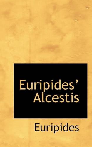 9781113056726: Euripides' Alcestis