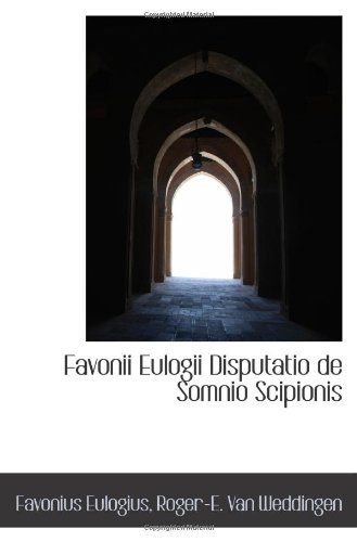 9781113059338: Favonii Eulogii Disputatio de Somnio Scipionis