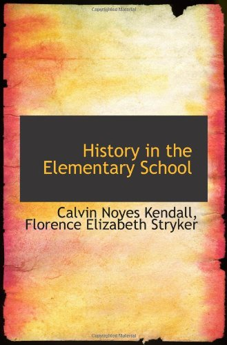 9781113076502: History in the Elementary School