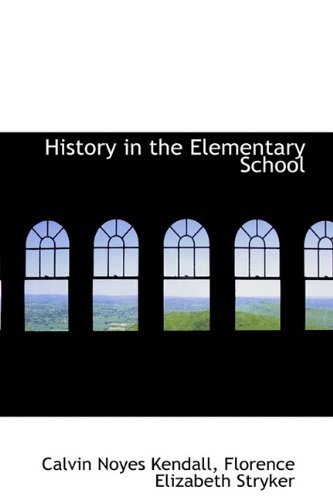 9781113076571: History in the Elementary School