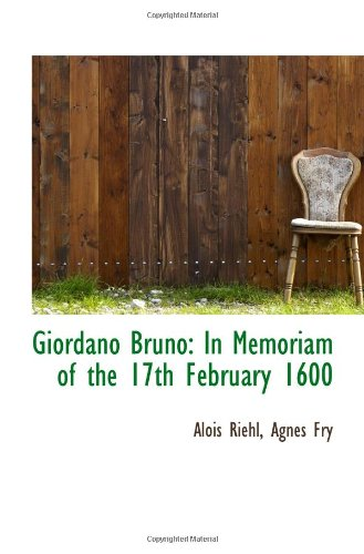 9781113077103: Giordano Bruno: In Memoriam of the 17th February 1600
