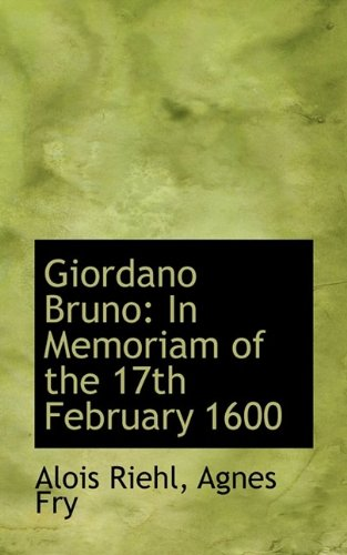 9781113077165: Giordano Bruno: In Memoriam of the 17th February 1600