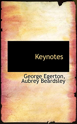 Keynotes (Paperback): Aubrey Beardsley George