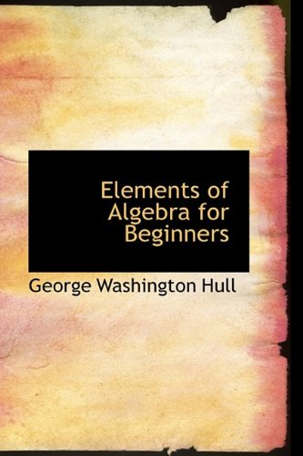 9781113077929: Elements of Algebra for Beginners