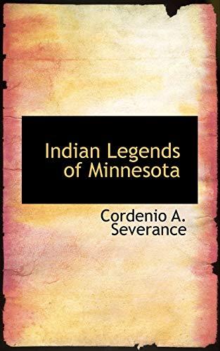 9781113079992: Indian Legends of Minnesota