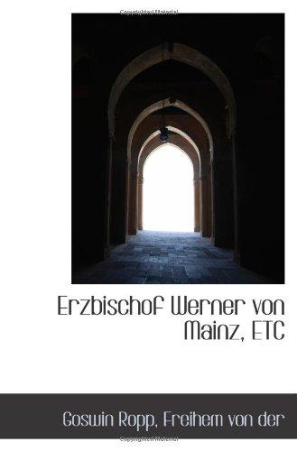 9781113083432: Erzbischof Werner von Mainz, ETC