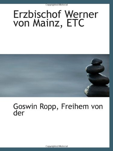 9781113083449: Erzbischof Werner von Mainz, ETC