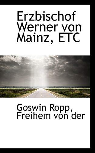 9781113083463: Erzbischof Werner von Mainz, ETC