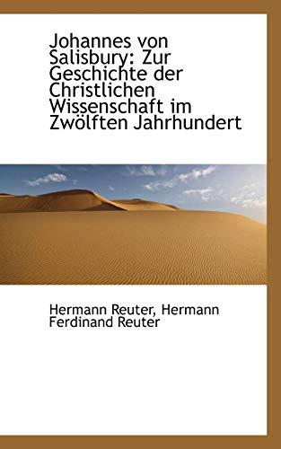 9781113084699: Johannes von Salisbury: Zur Geschichte der Christlichen Wissenschaft im Zwölften Jahrhundert