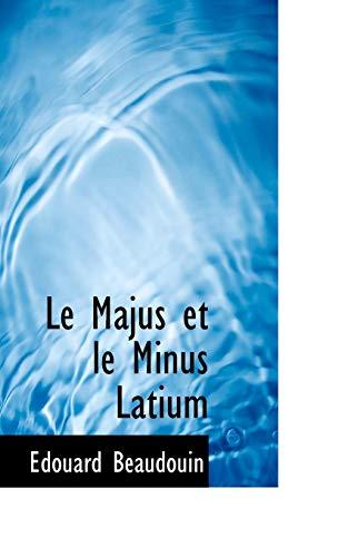 9781113086181: Le Majus et le Minus Latium