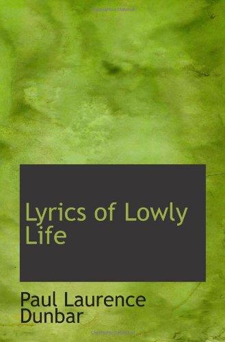 9781113088543: Lyrics of Lowly Life