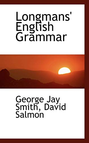 Longmans English Grammar (Paperback): David Salmon George