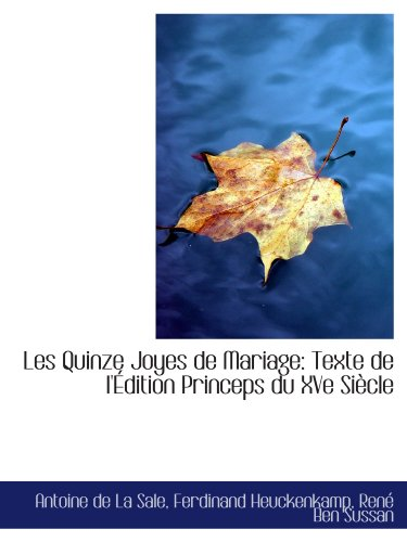 9781113095855: Les Quinze Joyes de Mariage: Texte de l'Édition Princeps du XVe Siècle