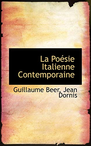 La Poà sie Italienne Contemporaine: Beer, Jean Dornis,