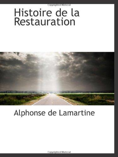 9781113100047: Histoire de la Restauration