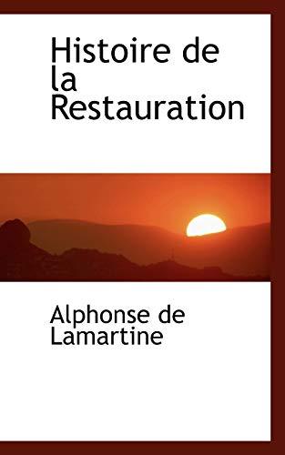 9781113100061: Histoire de La Restauration