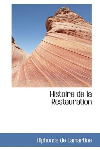9781113100092: Histoire de La Restauration
