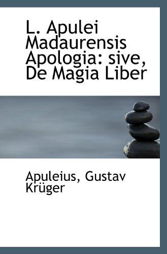9781113103482: L. Apulei Madaurensis Apologia: sive, De Magia Liber