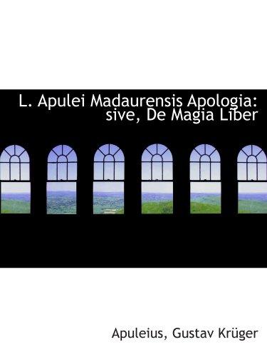 9781113103505: L. Apulei Madaurensis Apologia: sive, De Magia Liber