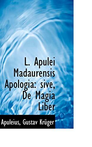9781113103512: L. Apulei Madaurensis Apologia: sive, De Magia Liber