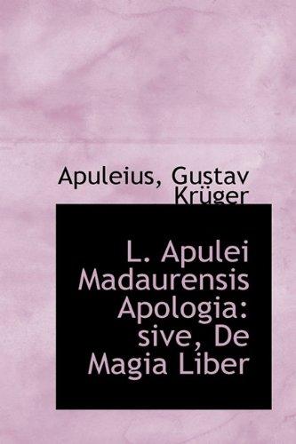 9781113103536: L. Apulei Madaurensis Apologia: sive, De Magia Liber