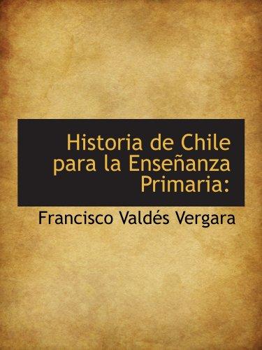 9781113104007: Historia de Chile para la Enseñanza Primaria