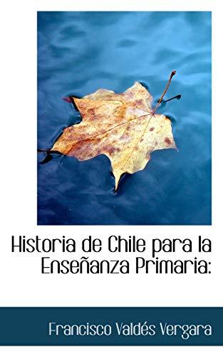 9781113104014: Historia de Chile para la Enseñanza Primaria