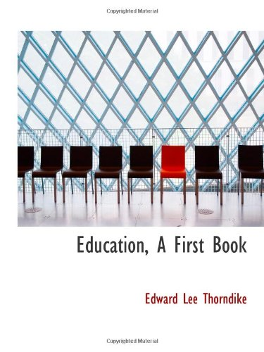 9781113106308: Education, A First Book