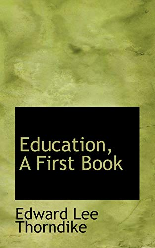 9781113106339: Education, A First Book