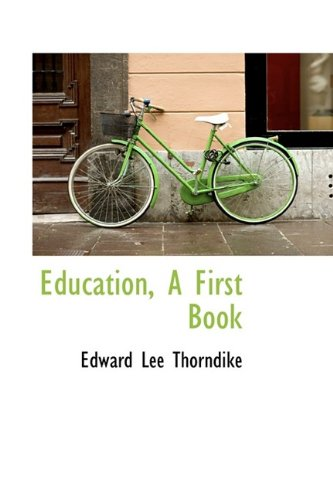 9781113106346: Education, A First Book