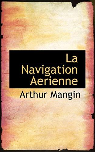 9781113107848: La Navigation Aerienne