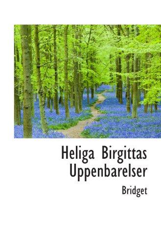 Heliga Birgittas Uppenbarelser (1113108657) by Bridget